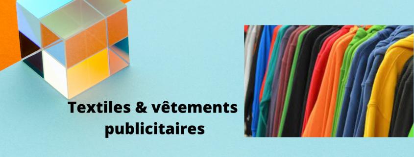 Textiles et vêtements publicitaires